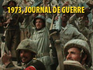1973, Journal de Guerre (Partie 1 et 2)